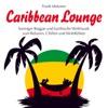 Caribbean Lounge : Karibische Rhythmen und feurige Weltmusik, Frank Metzner