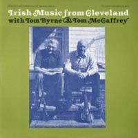 Irish Music from Cleveland by Tom Byrne & Tom McCaffrey on Apple Music