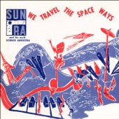 Sun Ra & His Myth Science Arkestra - Interplanetary Music