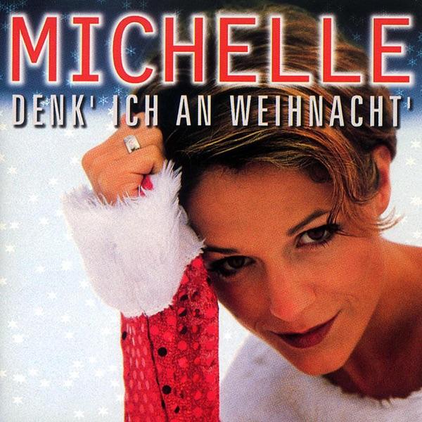 Michelle mit Weiße Weihnacht und du
