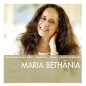 The Essential Maria Bethânia