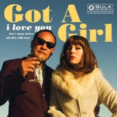 Got A Girl - There's a Revolution
