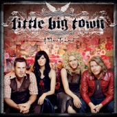 Little Big Town - I'm with the Band