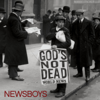 God's Not Dead - Newsboys