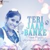 Teri Jaan Banke