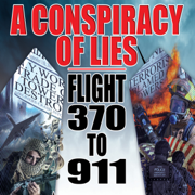 Download A Conspiracy of Lies: Flight 370 to 9/11 Audio Book