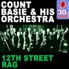 12Th Street Rag  - Count Basie And His Orchestra
