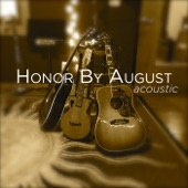 Honor By August - Johnny (Pass Me Another One)