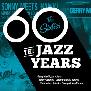 The Jazz Years - The Sixties