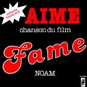 Aime (Générique français inspiré du film Fame) - Single