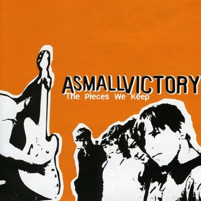 The Pieces We Keep - EP - A Small Victory