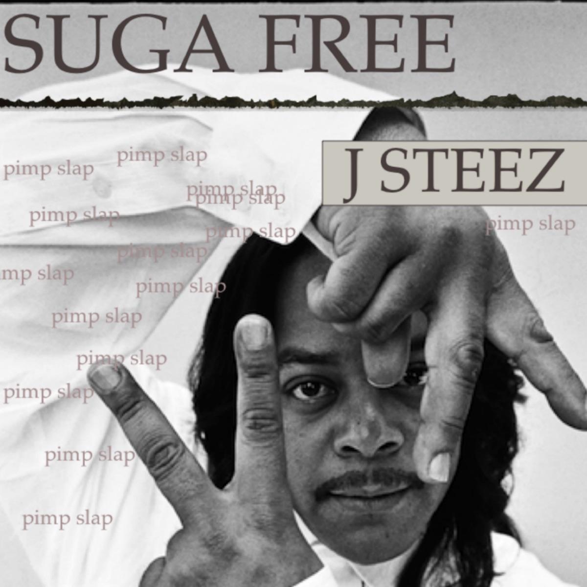 Suga Free: Pimp Slap Album Cover by Suga Free & J Steez