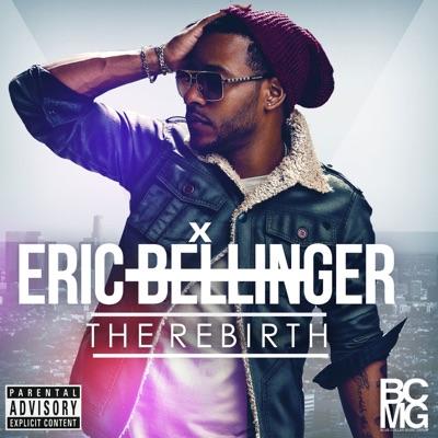 The Rebirth - Eric Bellinger