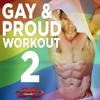 Gay & Proud Workout 2 (Non-Stop DJ Mix Celebrating Gay Pride) [132 BPM] - Various Artists