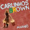 Vc, o Amor e Eu (feat. Quésia Luz) - Carlinhos Brown