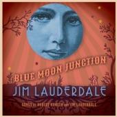 Jim Lauderdale - Land of My Dreams