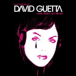 Love Don t Let Me Go Remixes EP