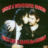 Nick Cave & Shane MacGowan - What a Wonderful World  Single Album