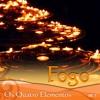 Fogo: Os Quatro Elementos, Vol. 1 - Cena Sonora