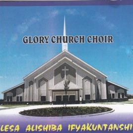 Lesa Alishiba Ifyakuntanshi by Glory Church Choir
