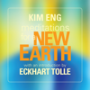 Kim Eng & Eckhart Tolle - Meditations for a New Earth artwork