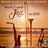 West Coast Jazz in Hifi - Richie Kamuca & Bill Holman