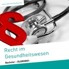 Recht im Gesundheitswesen (Bachelor)