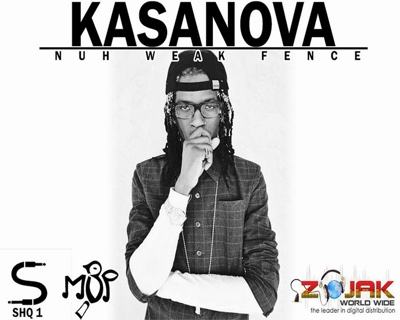Nuh Weak Fence - Single - Kasanova album