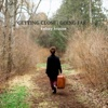 Getting Close  Going Far - EP - Kelsey Krause