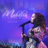 Ngiyobonga Naphakade (Live) - Mahalia Buchanan