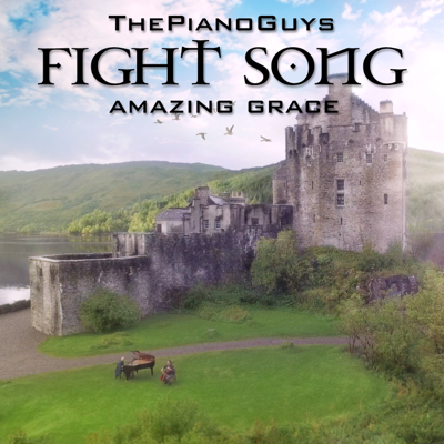 Fight Song / Amazing Grace - The Piano Guys song