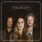 The Deep Hollow - Dead and Gone
