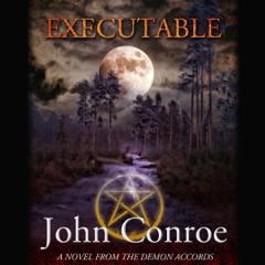 Executable: The Demon Accords, Book 6 (Unabridged)