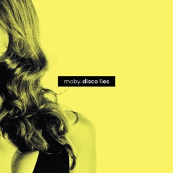 Disco Lies - Single - Moby Album Cover
