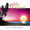 Perfect Island Nights - Bobby Caldwell