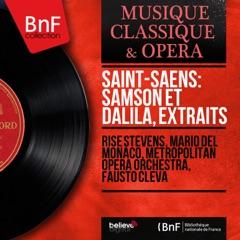 Saint-Saëns: Samson et Dalila, extraits (Mono Version)