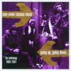 Going Up, Going Down... The Anthology 1968-2001 - Stan Webb & Chicken Shack