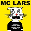 Donald Trump Has Really Bad Morals - MC Lars