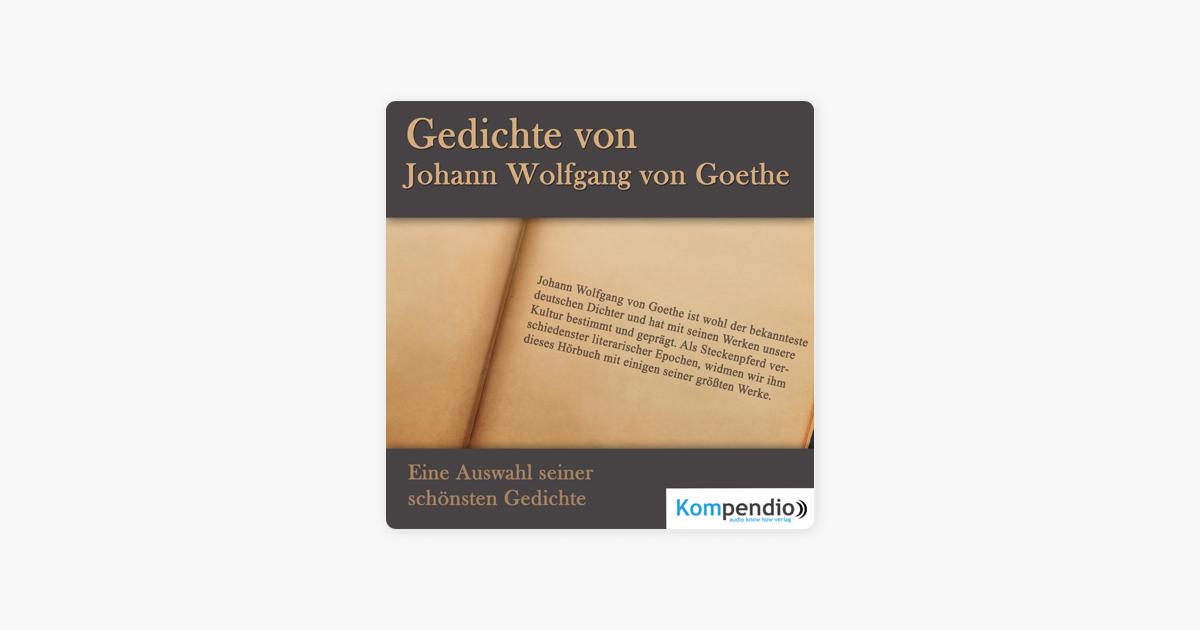 Gedichte Von Johann Wolfgang Von Goethe Eine Auswahl Seiner Schönsten Gedichte