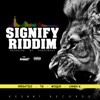 Signify Riddim - EP - Various Artists