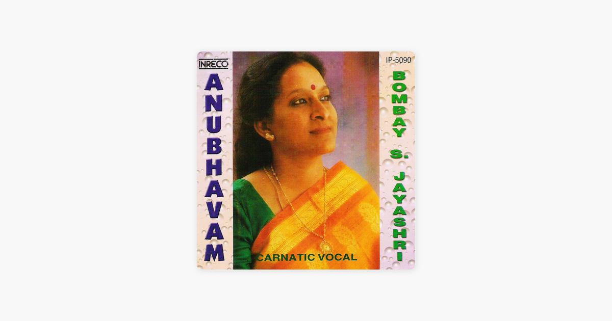 bhavayami - Yaman Kalyani - Kanda Chapu By Bombay S. Jayashri On Apple Music