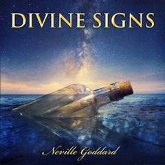 Divine Signs - Neville Goddard Lectures (Unabridged)
