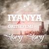 Story Story (feat. Oritsefemi) - Single - Iyanya
