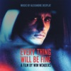 Every Thing Will Be Fine (Original Score), Alexandre Desplat