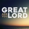 Great Are You Lord - Single - Chad Polk