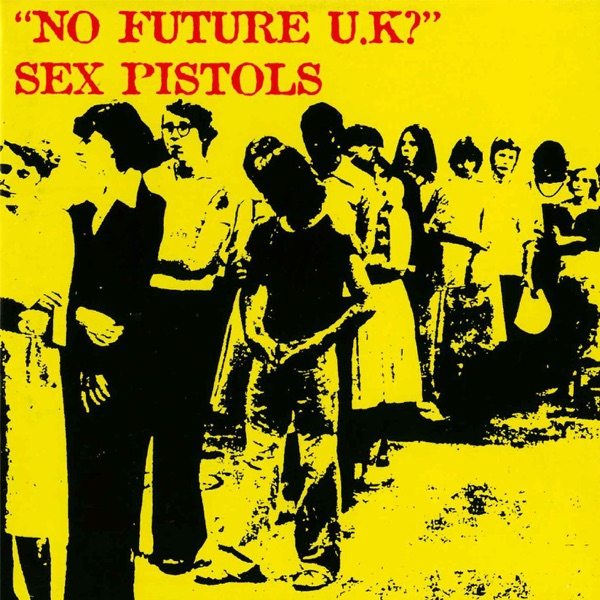 Sex Pistols - No Future UK? album wiki, reviews