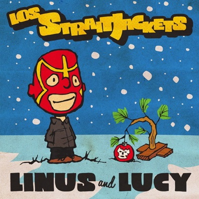 Linus and Lucy (Live) - Single - Los Straitjackets