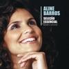 Seleção Essencial Grandes Sucessos Aline Barros