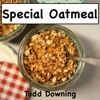 Special Oatmeal - Single - Todd Downing