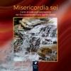 Misericordia sei (Canti di lode e di adorazione) - Rinnovamento nello Spirito Santo